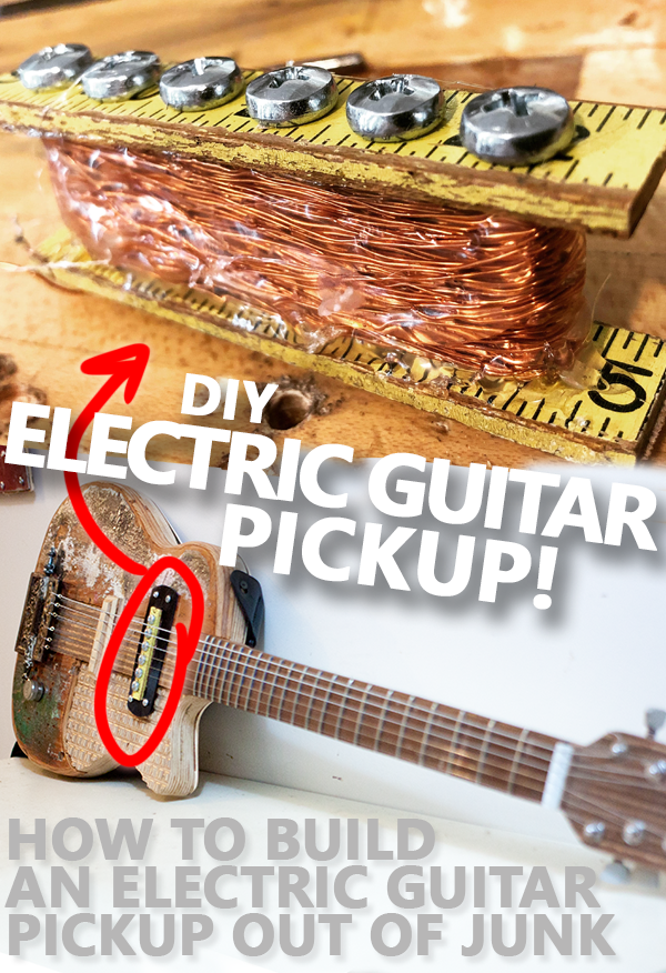 A Step By Step Guide For Building A Working Electric Guitar Pickup Out Of Scraps Using Cheap Tools Diy Do Guitar Diy Cigar Box Guitar Plans Guitar Pickups