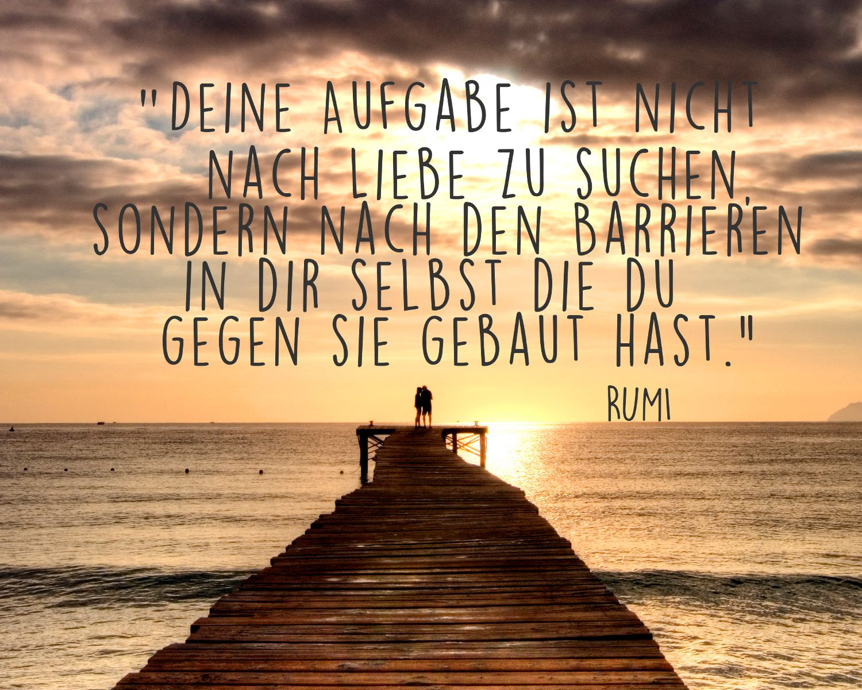 Rumi ber die liebe zitate - Christliche zitate ...