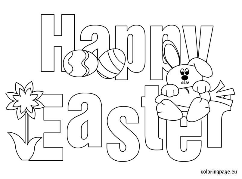 Happy Easter Coloring Easter Coloring Pages Printable Happy Easter Printable Easter Printables Free