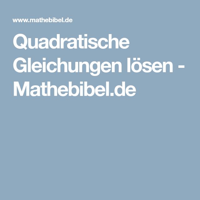 Quadratische Gleichungen lösen - Mathebibel.de | Schule und Lernen ...