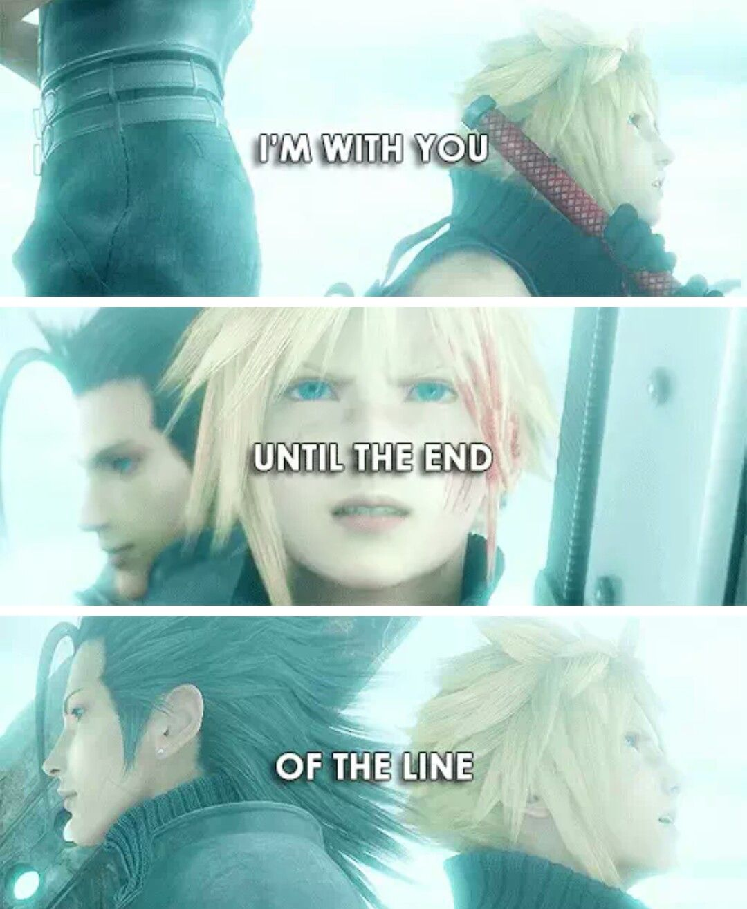 Thank You Zack For Being My Best Friend Final Fantasy Vii I Am