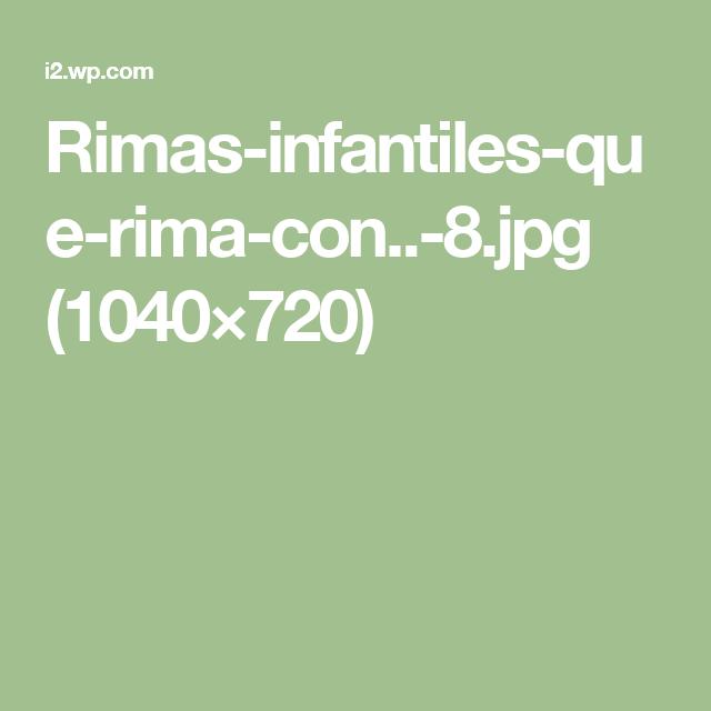 Rimas Infantiles Que Rima Con 8 Jpg 1040 720 Rimas Infantiles Infantiles Lectoescritura
