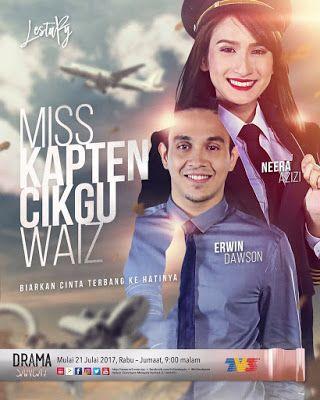 Sinopsis Drama Miss Kapten Cikgu Waiz Lestary Tv3 Cinta