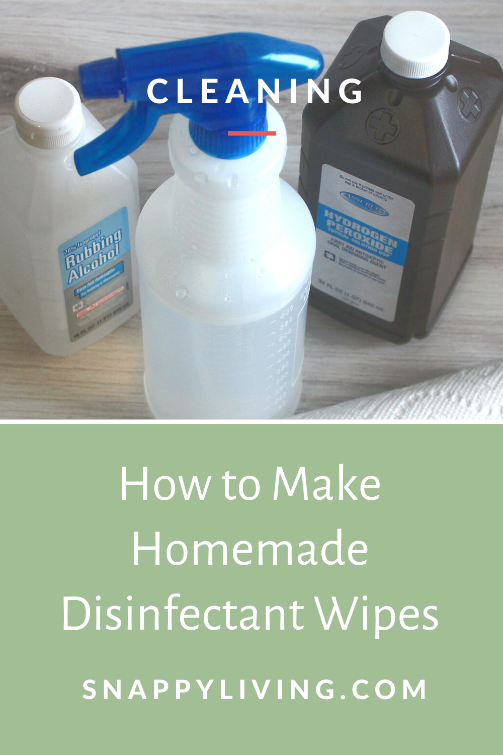 3 Best Ways To Make Homemade Disinfectant Wipes Snappy Living In 2020 Homemade Cleaning Solutions Cleaning Hacks Cleaning