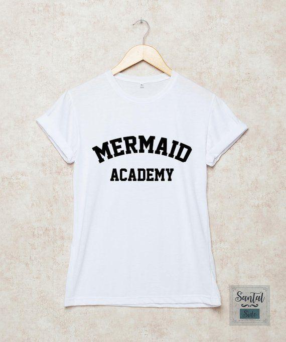 3a60a0a92 Mermaid Academy Shirt Mermaid T Shirts Beach T-Shirt Summer Mermaid Gift  Grey White Black Size S , M