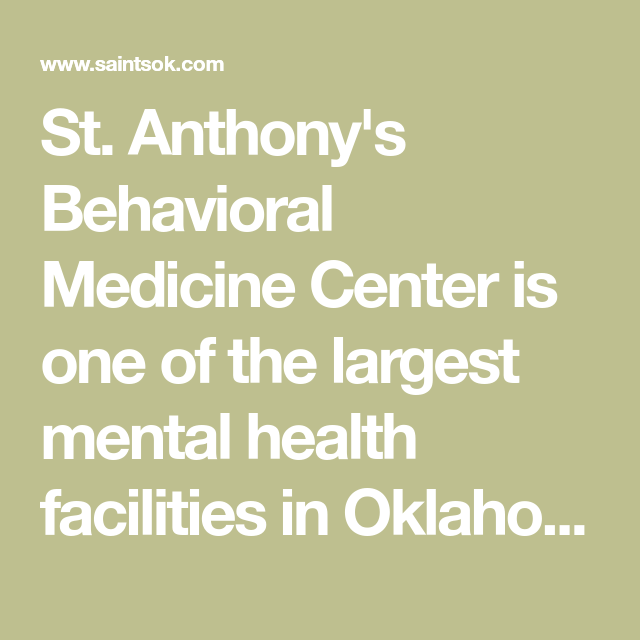 St Anthony S Behavioral Medicine Center Is One Of The Largest