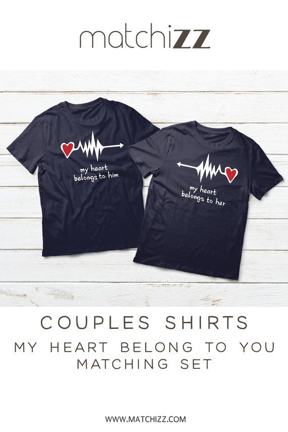 a10115b7 We Match Couple Shirts Valentine Day Gift My Heart Belong To Him Her  Heartbeat