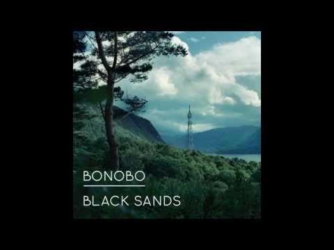 Bonobo - Black Sands HD