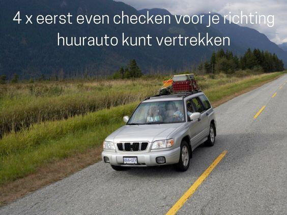 4 x eerst even checken voor je richting huurauto kunt vertrekken. Lees het op het blog van Sunny Cars.