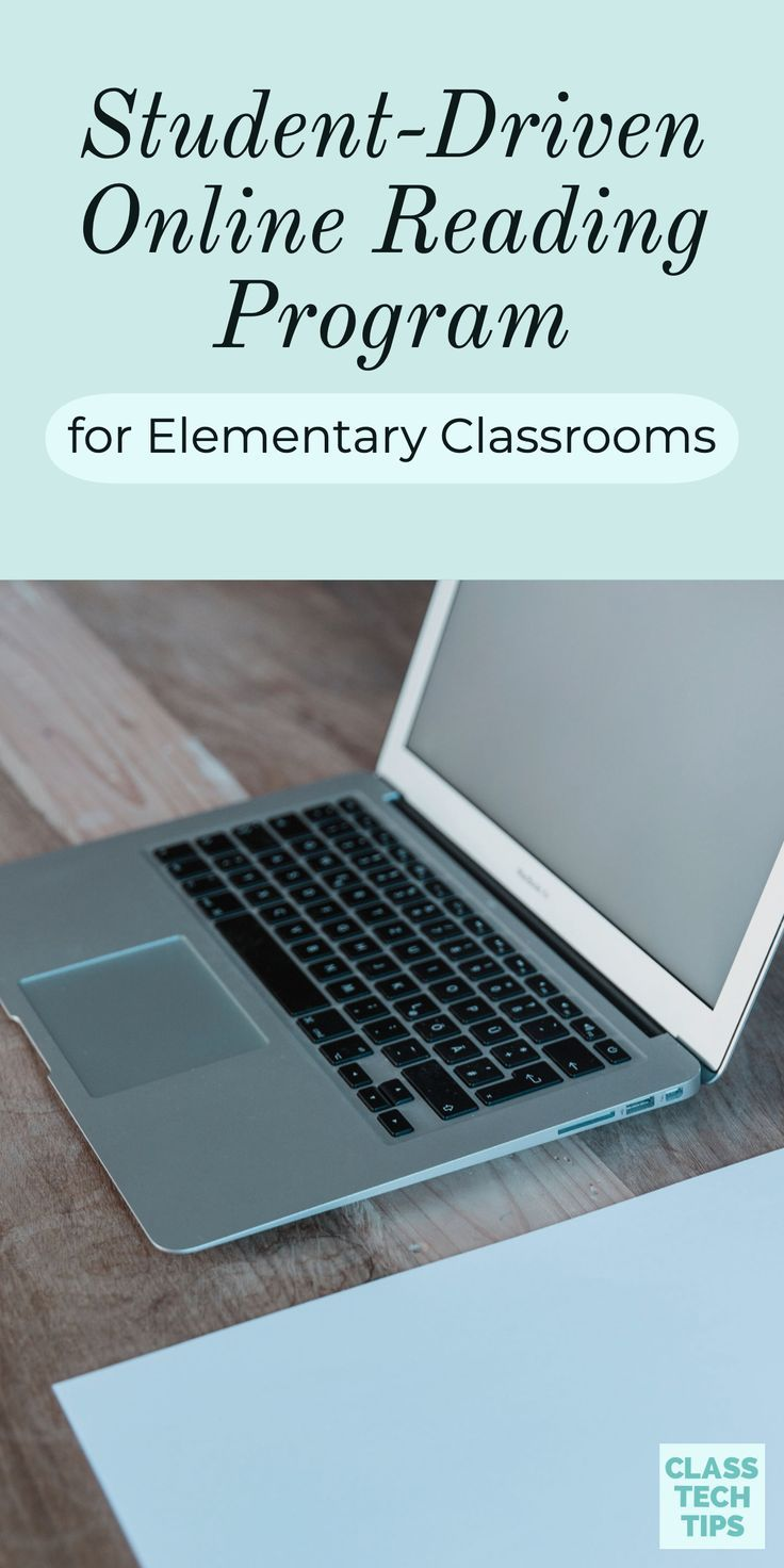 Student-Driven Online Reading Program for Elementary Classrooms - Class Tech Tips