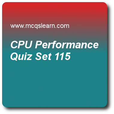 Cpu Performance Quizzes Computer Architecture Quiz 115 Questions And Answers Practice Com Quiz With Answers Performance Measurement Computer Architecture