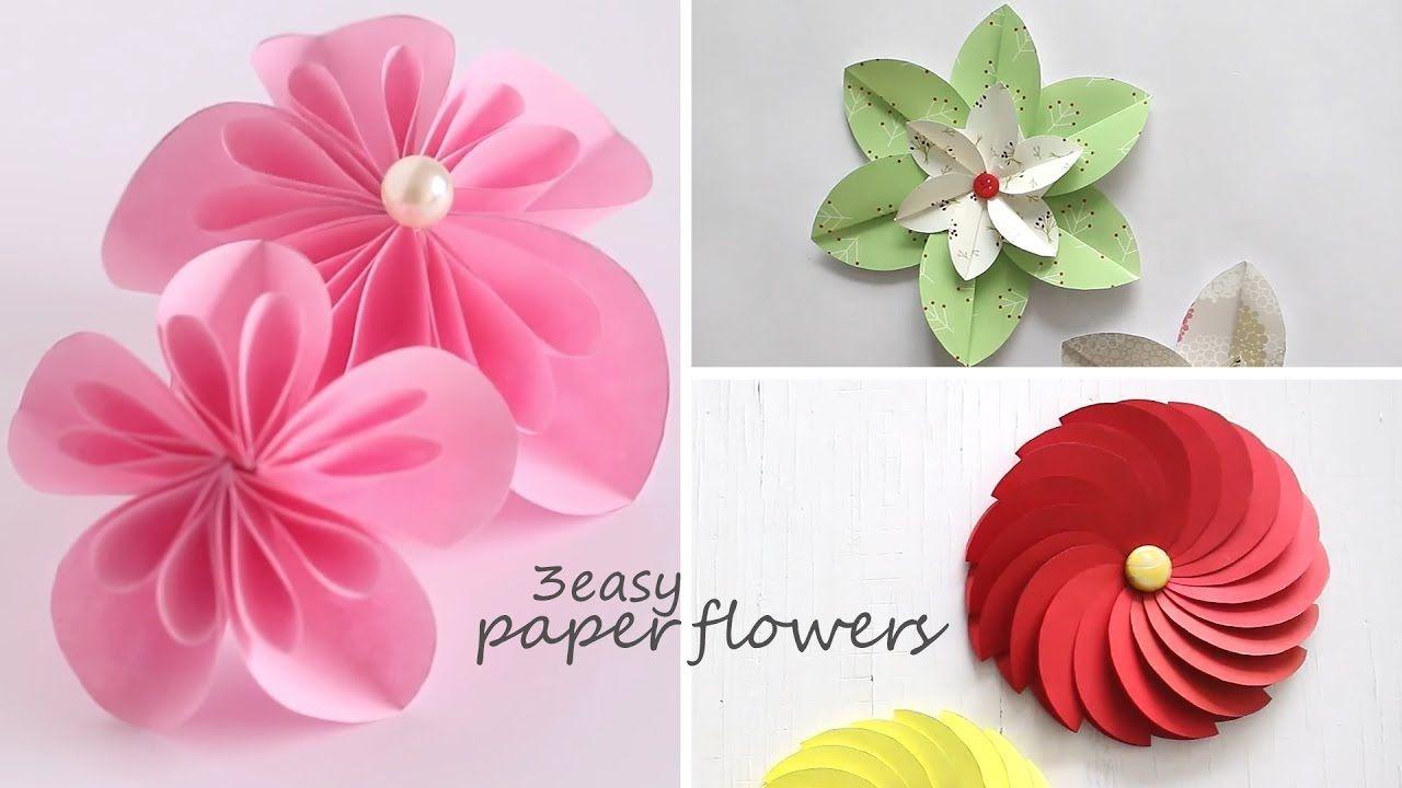 3 Easy Paper Flowers Youtube Par Cor Paper Flowers Easy Paper