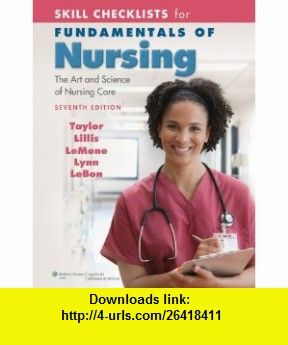 Skill Checklists For Fundamentals Of Nursing The Art And Science Of