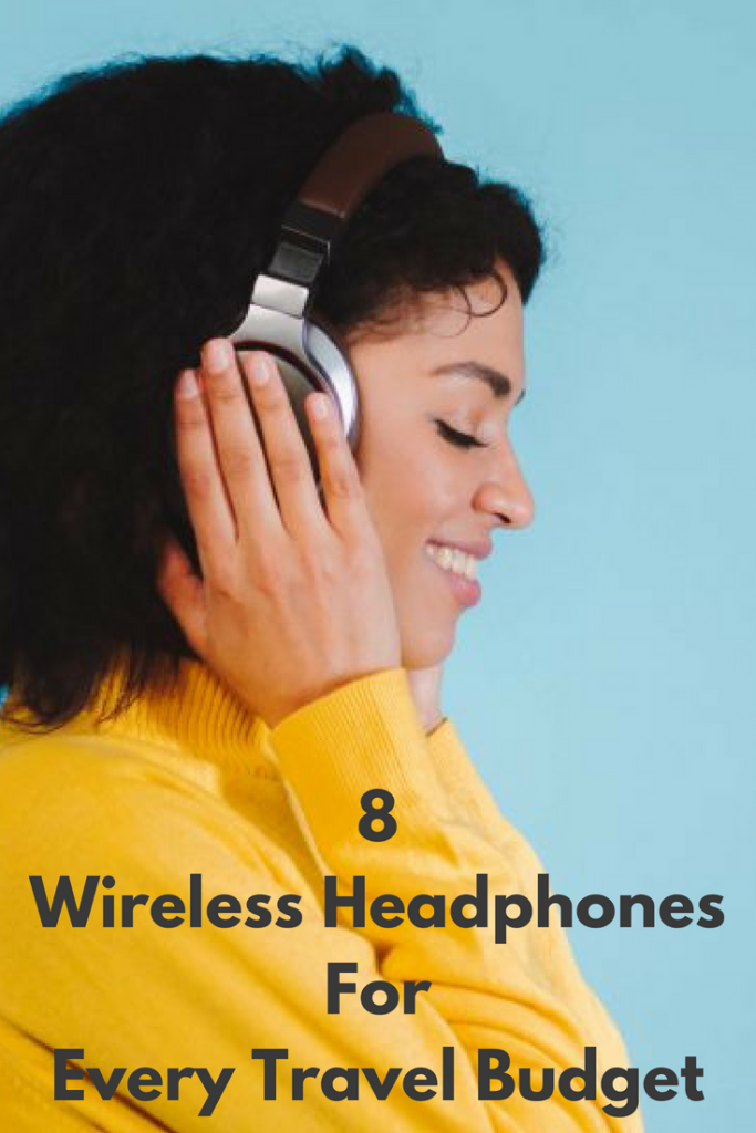 8 Wireless Headphones For Every Travel Budget Travel Insurance