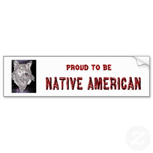 Proud To Be Native American Bumper Sticker (With Images