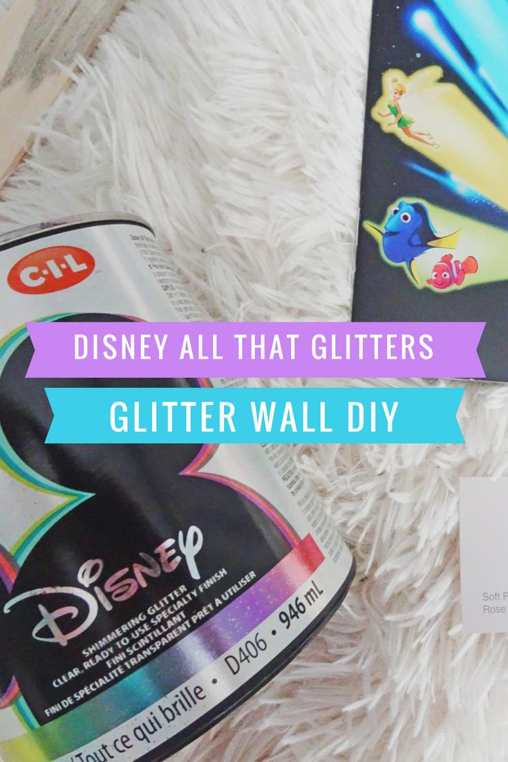 Cil Disney Glitter Paint Diy Glitter Wall Glitterwalls