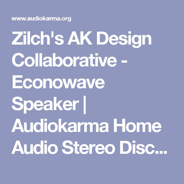 Zilch's AK Design Collaborative - Econowave Speaker