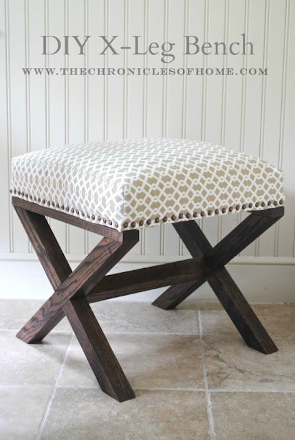 Tutorial For Diy X Bench The Chronicles Of Home Furniture Diy Home Decor Diy Ottoman