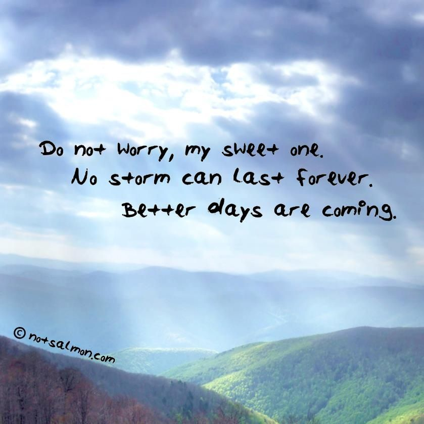 better days coming day quotes quotesgram