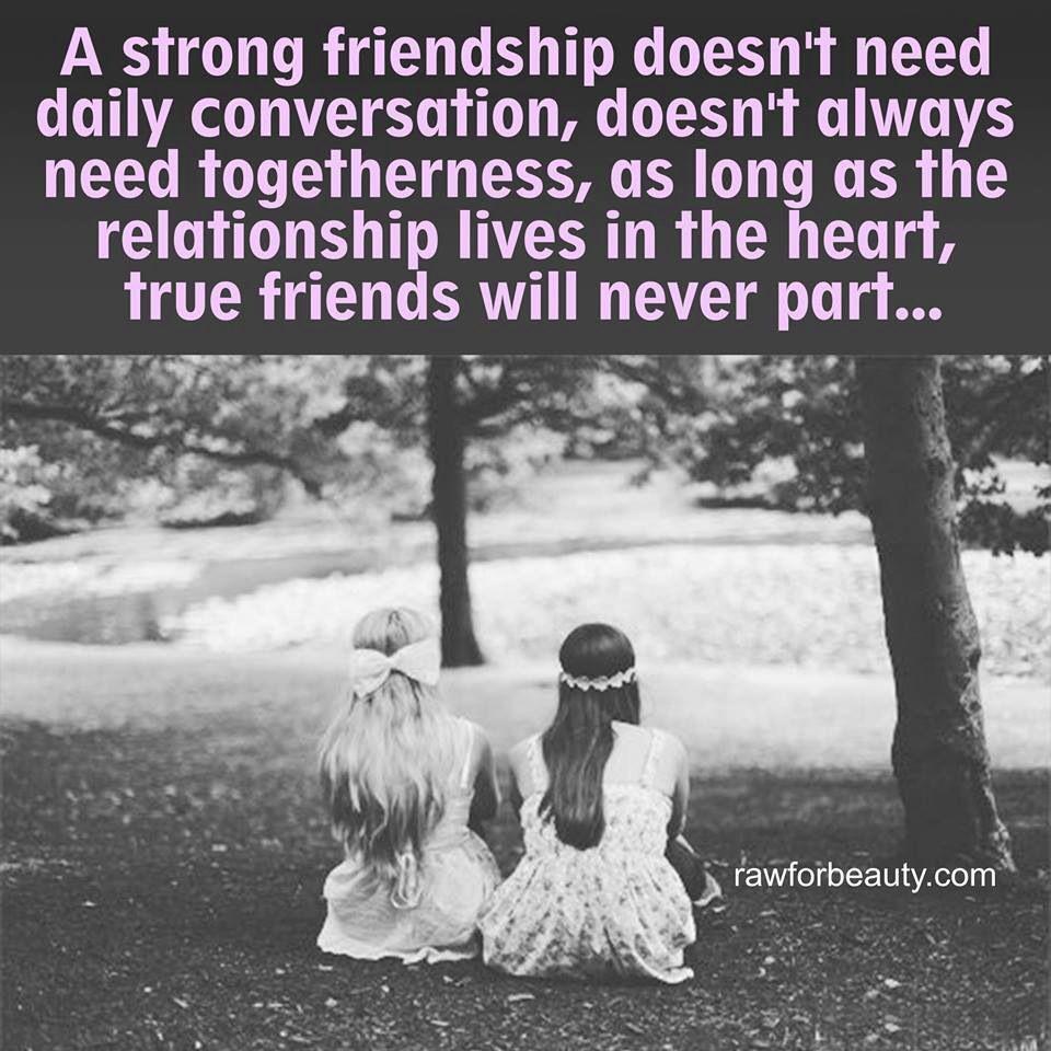 Quotes About Strong Friendship True Friendsold Friendsgenuine Peopletogethernesstrue Bonds