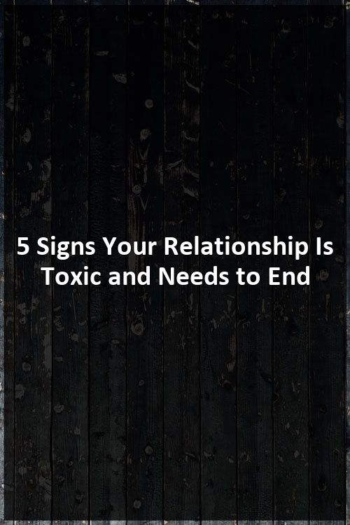 how do i know when a relationship needs to end