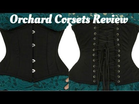 94c3107af6 Orchard Corset Review - YouTube-- Melissa Rodriguez