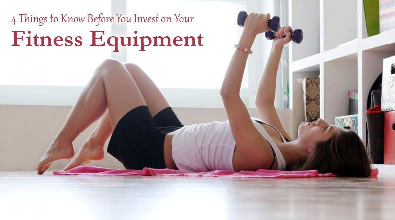 #equipment #fitness #things #before #invest #know #your #you #to #on4 Things to Know Before You Inve...