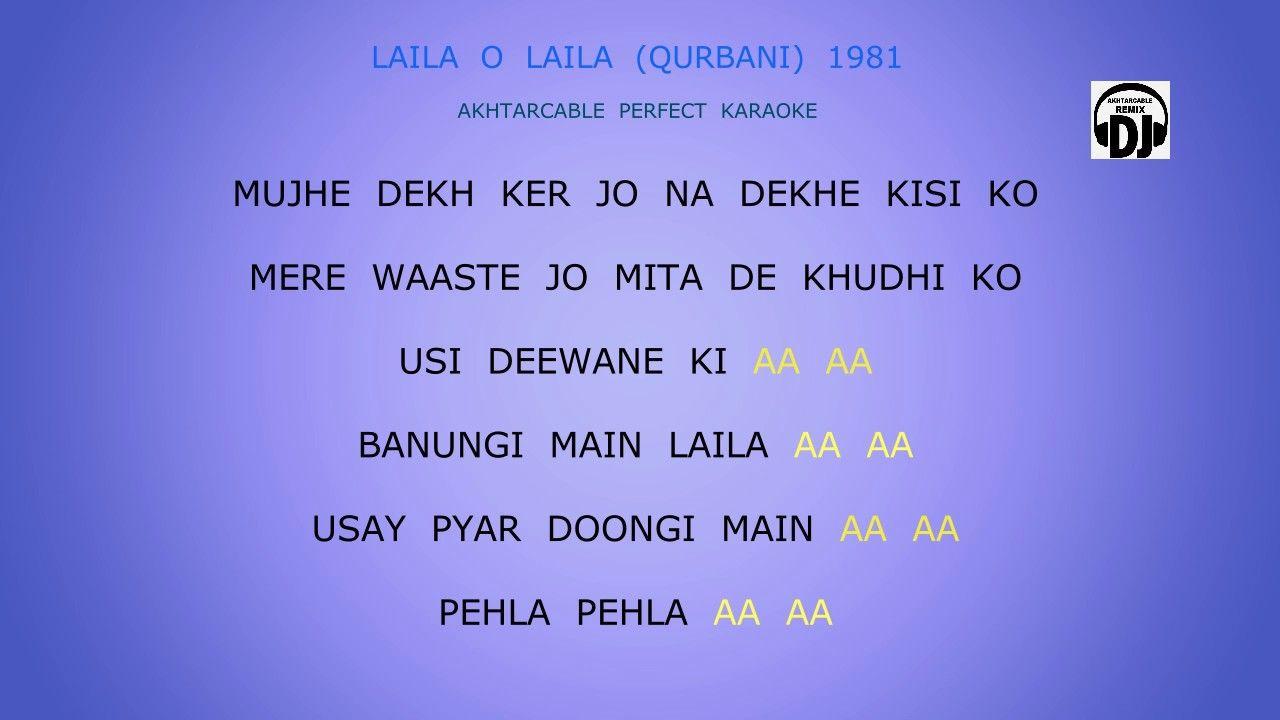 Laila O Laila Remix Perfect Karaoke With Lyric Acn Karaoke Lyrics Youtube