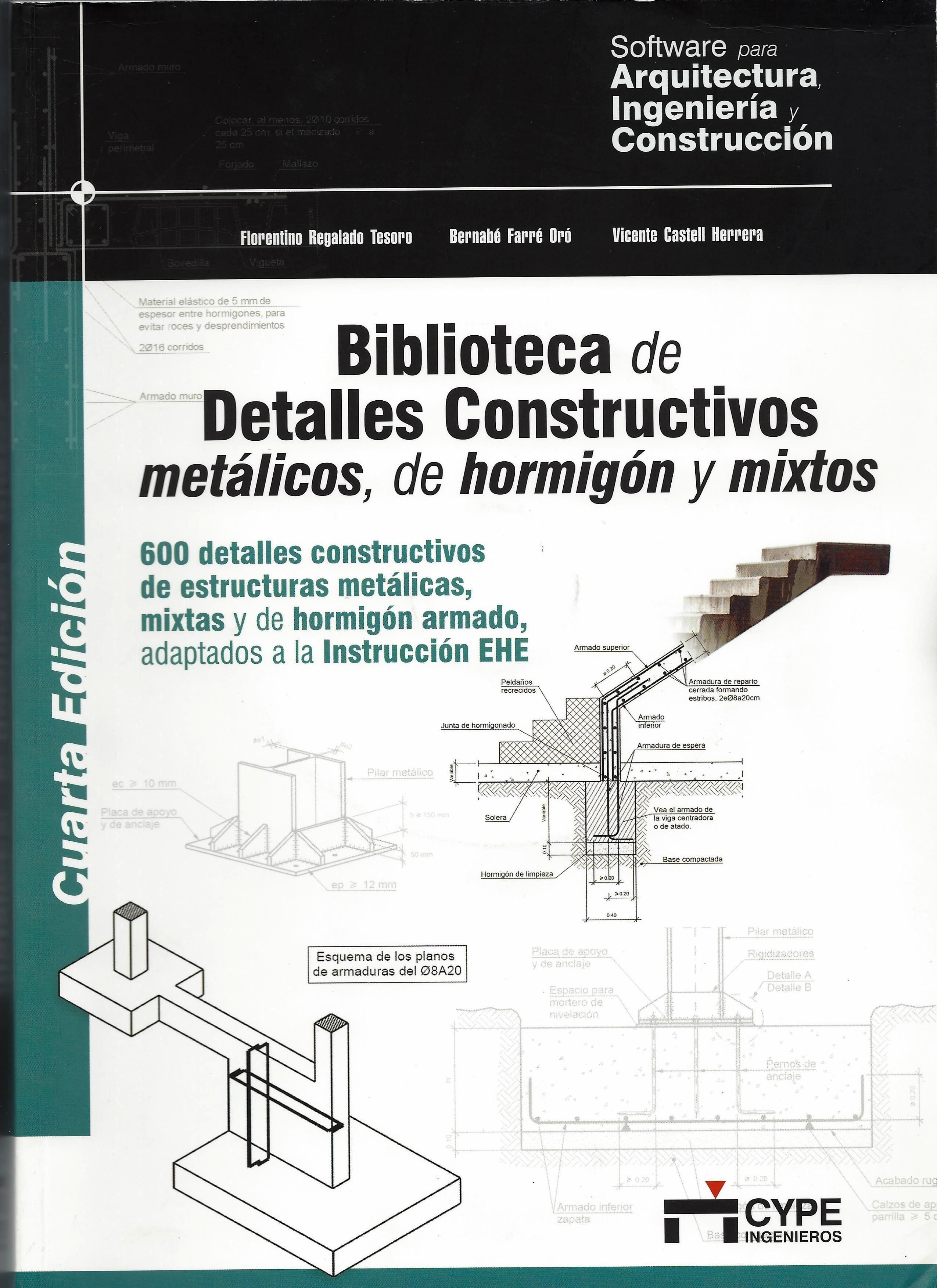 Biblioteca De Detalles Constructivos Met Licos De