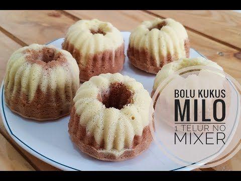 RESEP BOLU KUKUS | BOLU KUKUS 1 TELUR NO MIXER | BOLU KUKUS MILO | - YouTube | Bolu, Mixer, Food