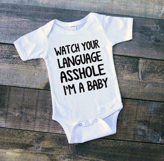 Watch Your Language Ahole I'm A Baby Newborn Bodysuit | Etsy