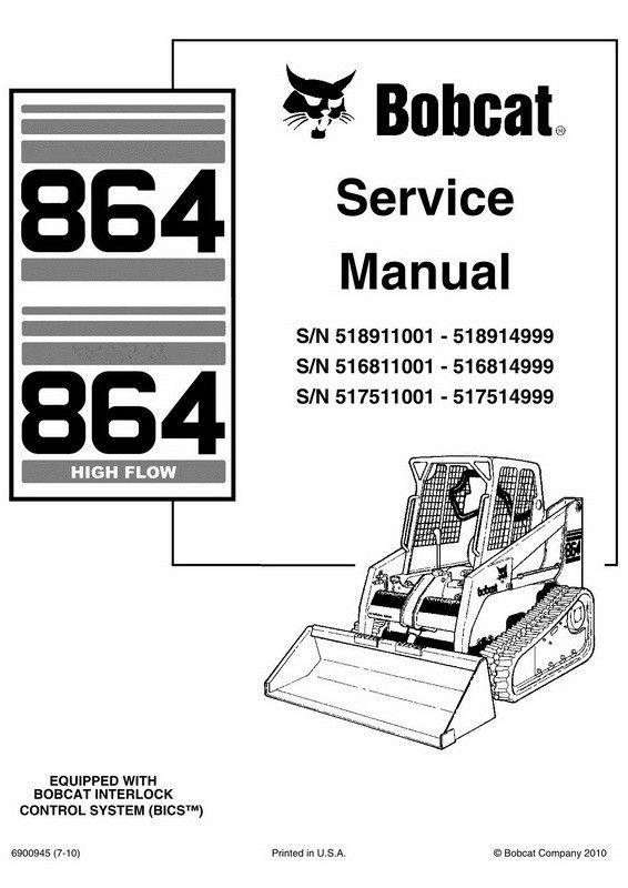 Bobcat 864, 864H Skid-Steer Loader Service Manual