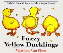 http://www.penguin.com.au/products/9780803717596/fuzzy-yellow-ducklings-fold-out-fun-textures-colors-shapes-animmals