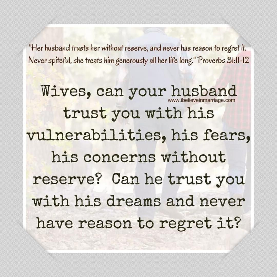 Wives Can Your Husband Trust You With The Secret Areas Of