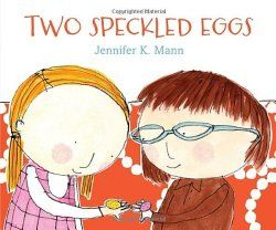 Big Hair and Books: Picture Book Review:  Two Speckled Eggs
