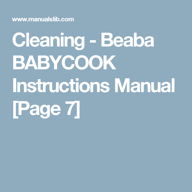 Cleaning Beaba Babycook Instructions Manual Page 7 Homemade