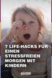7 Life Hacks, um den Morgen mit Kindern stressfreier zu gestalten Stressfrei …   – uncategorized