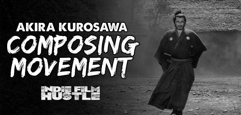 Akira Kurosawa Breaking Down The Master S Techniques Film School Indie Filmmaking Film Concept