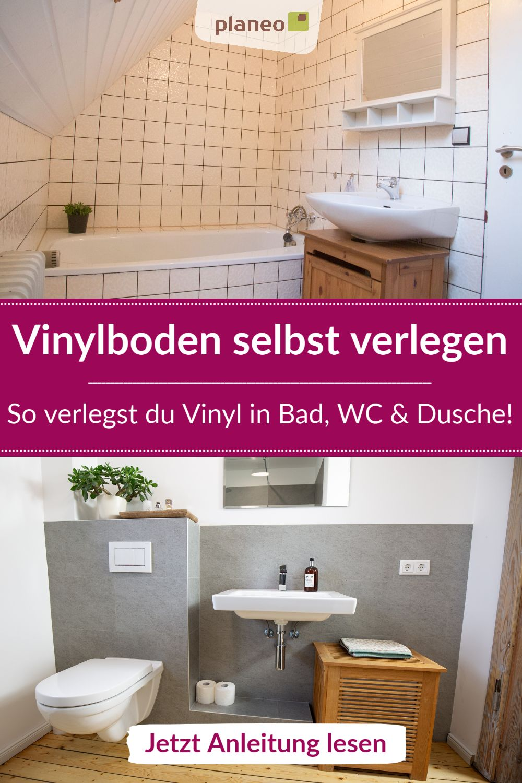 Vinylboden In Bad Wc Oder Dusche Verlegen Eine Ausfuhrliche Anleitung Fur Wand Und Boden In 2020 Vinylboden Vinyl Dusche