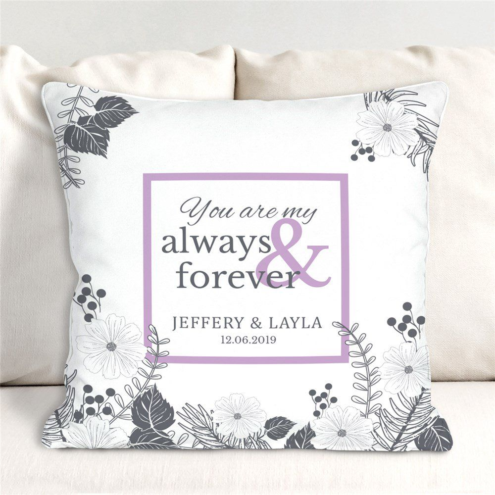 Personalized You Are My Always And Forever Throw Pillow In 2020