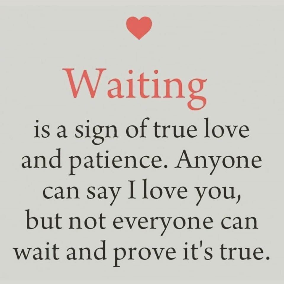 Worth It Love Quotes: I Wait Cuz I Love You And You Are Worth It
