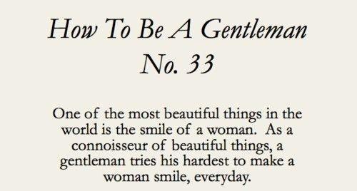 How To Be A Gentleman Quote Gentleman Pinterest Gentleman