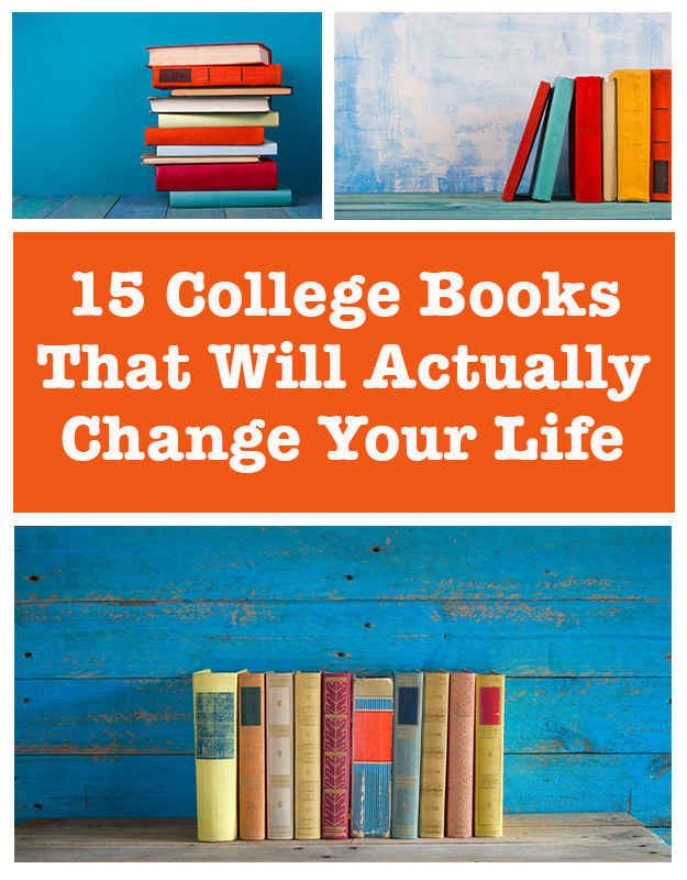 15 College Books That Will Actually Change Your Life