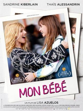 Regarder Mon Bebe 2019 Film Complet Streaming Vf Entier Francais Nettoyeur Over Blog Com Lisa Azuelos Sandrine Kiberlain Films Complets