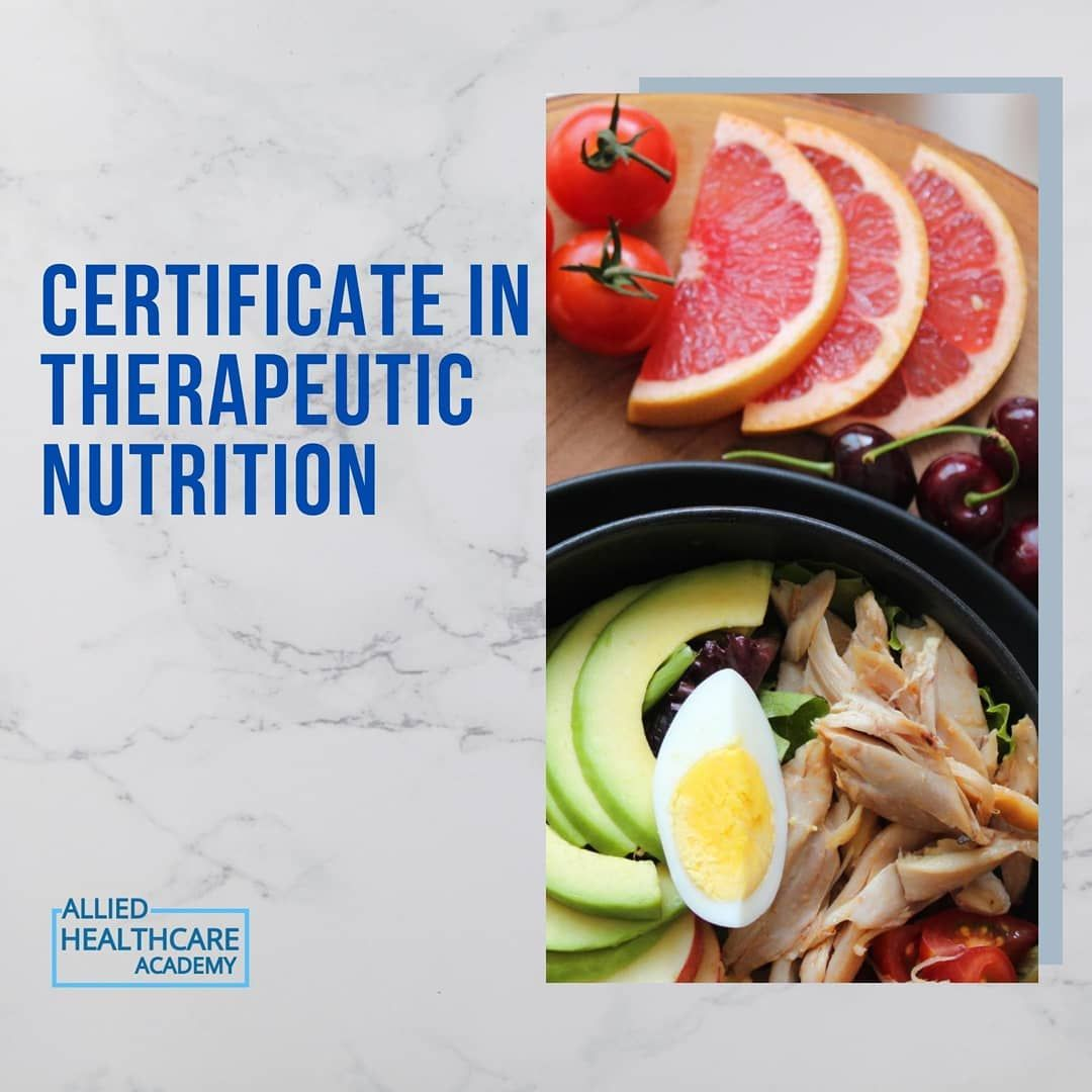 Study Therapeutic Nutrition Online Learn How To Manage Diet And Nutrition As Therapy For A Disease Or Poor Health In 2020 Diet And Nutrition Nutrition Nutrition Coach