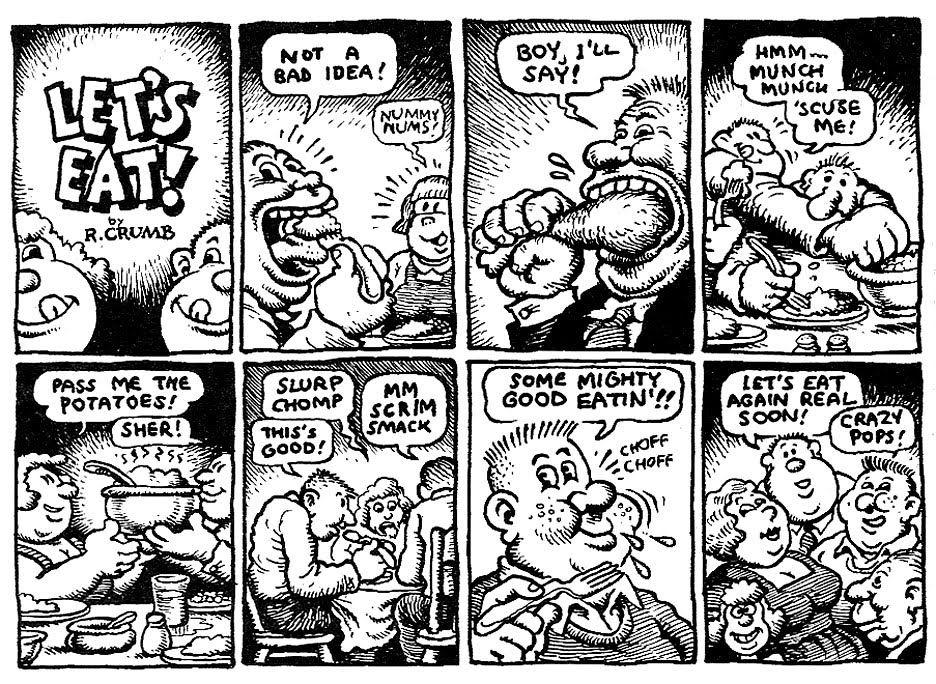my favorite 60 s comic r crumb s let s eat comic strip