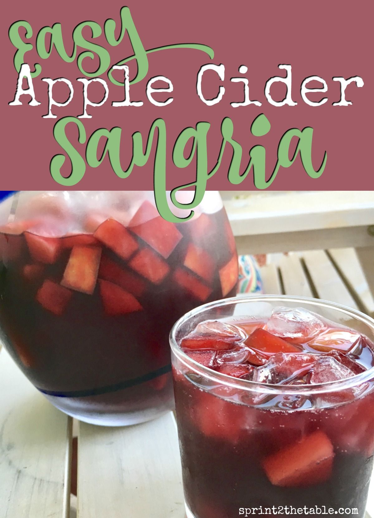 For This Easy Apple Cider Sangria Recipe I Decided To Combine By Love Of Red Wine And Apples Y Apple Cider Sangria Recipe Apple Cider Sangria Sangria Recipes