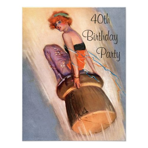 Vintage Pin Up Girl Champagne Cork 40th Birthday Invitation