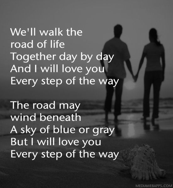 I Will Love You Every Step Of The Way Love Quotes Love