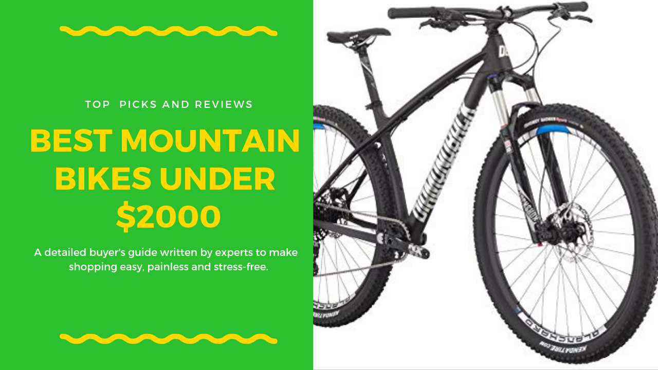 Best Mountain Bikes Under 2000 Best Mountain Bikes Mountain